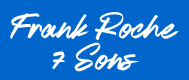 Frank Roche & Sons